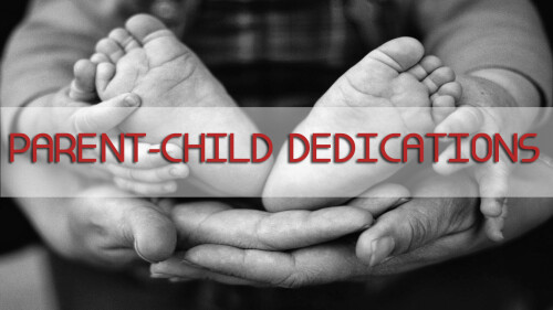 Parent-Child Dedications