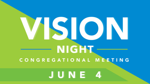 Vision Night Congregational Meeting